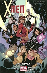 X-Men Volume 2: Muertas (Marvel Now)