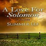 A Love for Solomon: A Novella | Summer Lee