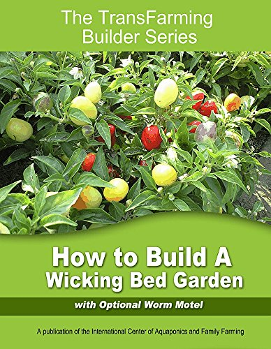 How to Build a Wicking Bed (The TransFarmer Building Series)