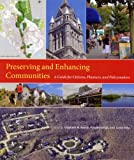 Preserving and Enhancing Communities, Elisabeth M. Hamin, 1558495649