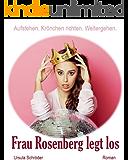 Frau Rosenberg legt los: Ein Sauerland-Wohlfühl-Roman
