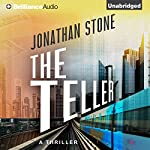 The Teller | Jonathan Stone