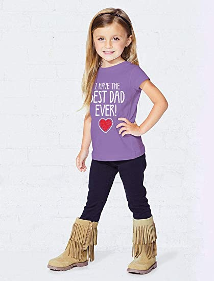 I Have The Best Dad Ever Fathers Day Gift Toddler Kids Girls Fitted T-Shirt