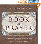 Oneworld Book of Prayer: A Treasury o...