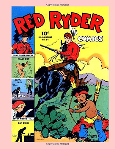Download Red Ryder Comics #14: The Western Legend in His Own Comic - All Stories - No Ads pdf