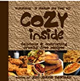 Cozy Inside: Delicious & Comforting Cruelty Free Recipes