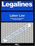 Legalines on Labor Law,- Keyed to Cox, Carnes, Charles N., 0314146431