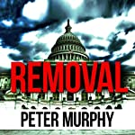 Removal | Peter Murphy