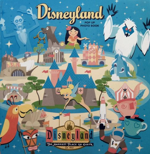 Disneyland Pop Up Photo Book (The happiest place on earth!) ()