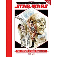 Journey to Star Wars: The Last Jedi: The Legends of Luke Skywalker Audiobook by Ken Liu Narrated by January LaVoy