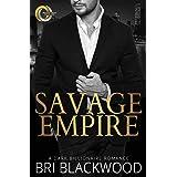 Savage Empire: An Enemies to Lovers Dark Billionaire Romance (Broken Cross)