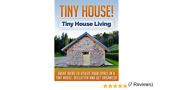 Tiny House Tiny House Living Great Ideas to Utilize Your Space