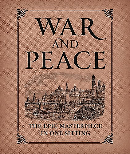 War and Peace: The Epic Masterpiece in One Sitting (Miniature Editions) from Running Press Book Publishers