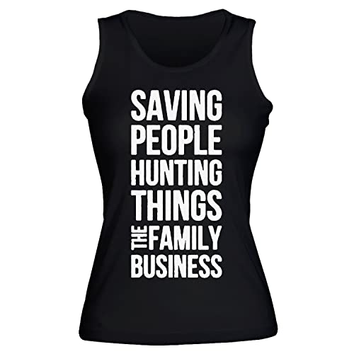 Saving People Hunting Things Family Business Design Women's Tank Top Shirt