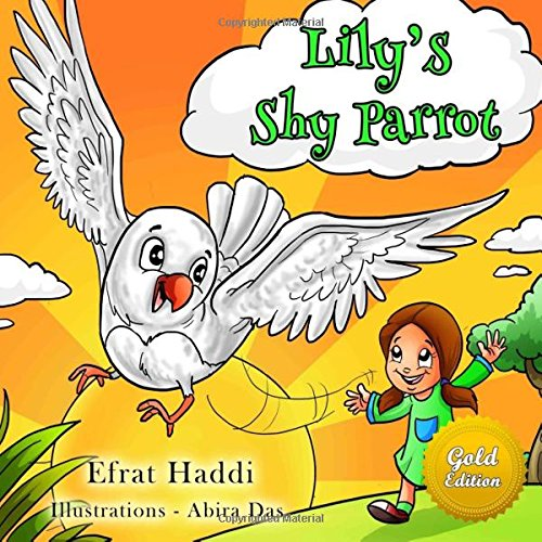 Children's books : Lily?s Shy Parrot Gold Edition (Children's books- Animal Bedtime Stories for Kids) (Volume 9)
