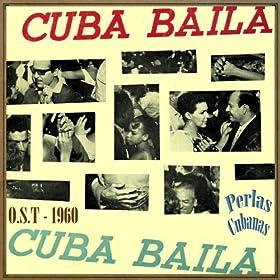 Amazon.com: Perlas Cubanas, Cuba Baila (Original Soundtrack - 1960