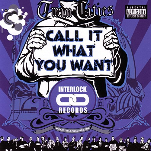 Call It What You Want - It You Want What Call