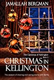 Christmas in Kellington (The Ciprianos of Kellington Book 5)