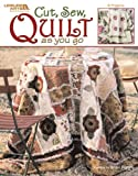 Cut, Sew, Quilt as you Go, Sheri A. Bignell, Leisure Arts, 1574867970