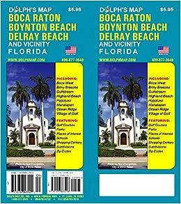 Boynton Beach Florida Map.Boca Raton Boynton Beach Delray Beach And Vicinity Florida Map