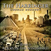 Rocks in the Windshield: The Harbinger, Book 5 | Keegan Kennedy