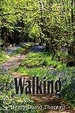 Walking, Henry David Thoreau, 1612030637