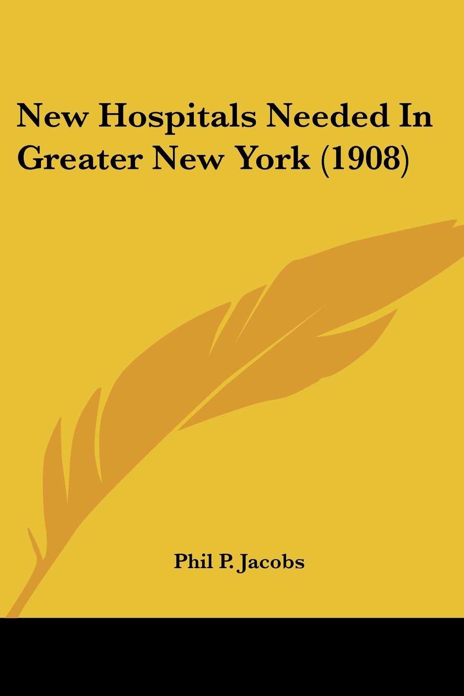 Read Online New Hospitals Needed In Greater New York (1908) PDF