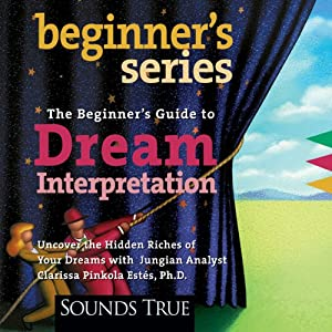 Beginner's Guide to Dream Interpretation Audiobook