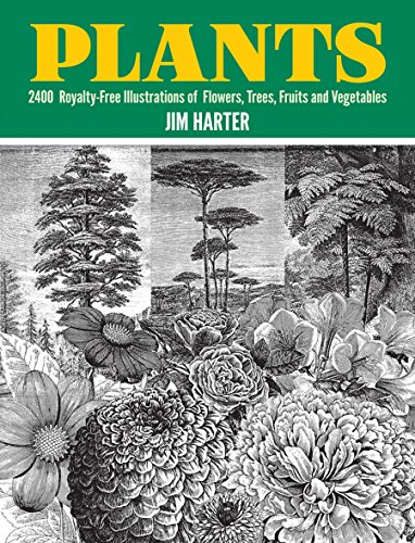 Plants: 2,400 Royalty-Free Illustrations of Flowers, Trees, Fruits and Vegetables (Dover Pictorial Archive) Flowers Designer Fabric