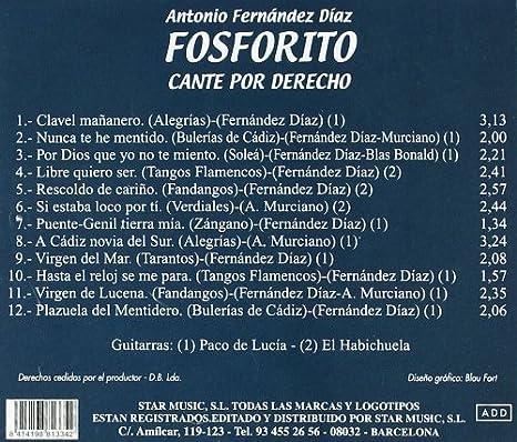 Cante Por Derecho: Antonio Fernandez Fosforito: Amazon.es: Música
