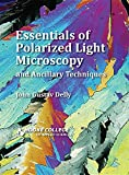 img - for Essentials of Polarized Light Microscopy and Ancillary Techniques book / textbook / text book