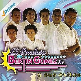 Amazon.com: El Dulce: El Condesa De Bertin Gomez Jr: MP3 Downloads