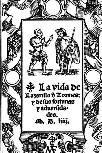 Vida de Lazarillo De Tormes y de sus fortunas y adversidades (Spanish Edition) (El Lazarillo De Tormes)