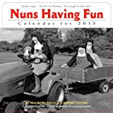 Nuns Having Fun 2013 Wall Calendar