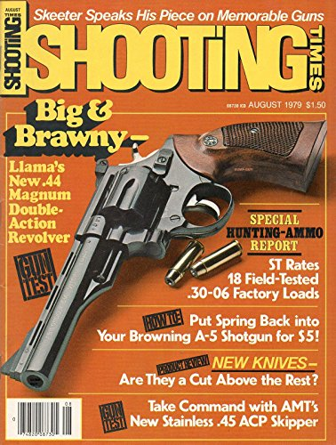 Shooting Times August 1979 Magazine BIG & BRAWNY - LLAMA'S NEW .44 MAGNUM DOUBLE-ACTION REVOLVER Special: Hunting-Ammo Report