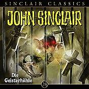 Die Geisterhöhle (John Sinclair Classics 28) | Jason Dark