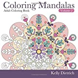 Coloring Mandalas Adult Coloring Book (Tranquility Through Creativity) (Volume 2)