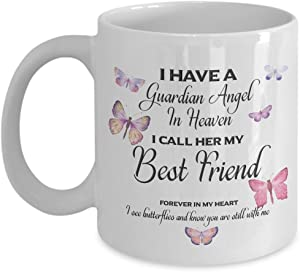 """""""Memorial Gift, I Have a Guardian Angel in Heaven, I Call Her Best Friend, Forever in My Heart I see butterflies and know you are still ith me"""" Memor"""