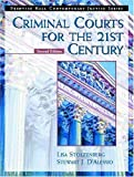 Criminal Courts for the 21st Century, Lisa Stolzenberg and Stewart J. D'Alessio, 0130912891