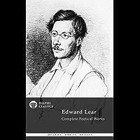 Delphi Complete Poetical Works of Edward Lear (Illustrated) (Delphi Poets Series Book 41)