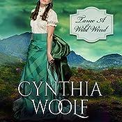 Tame A Wild Wind : Tame Series, Book 2 | Cynthia Woolf