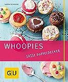 Whoopies: Süße Doppeldecker (GU Just cooking)
