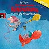 Der kleine Drache Kokosnuss und die Wetterhexe (Der kleine Drache Kokosnuss 8)   Ingo Siegner