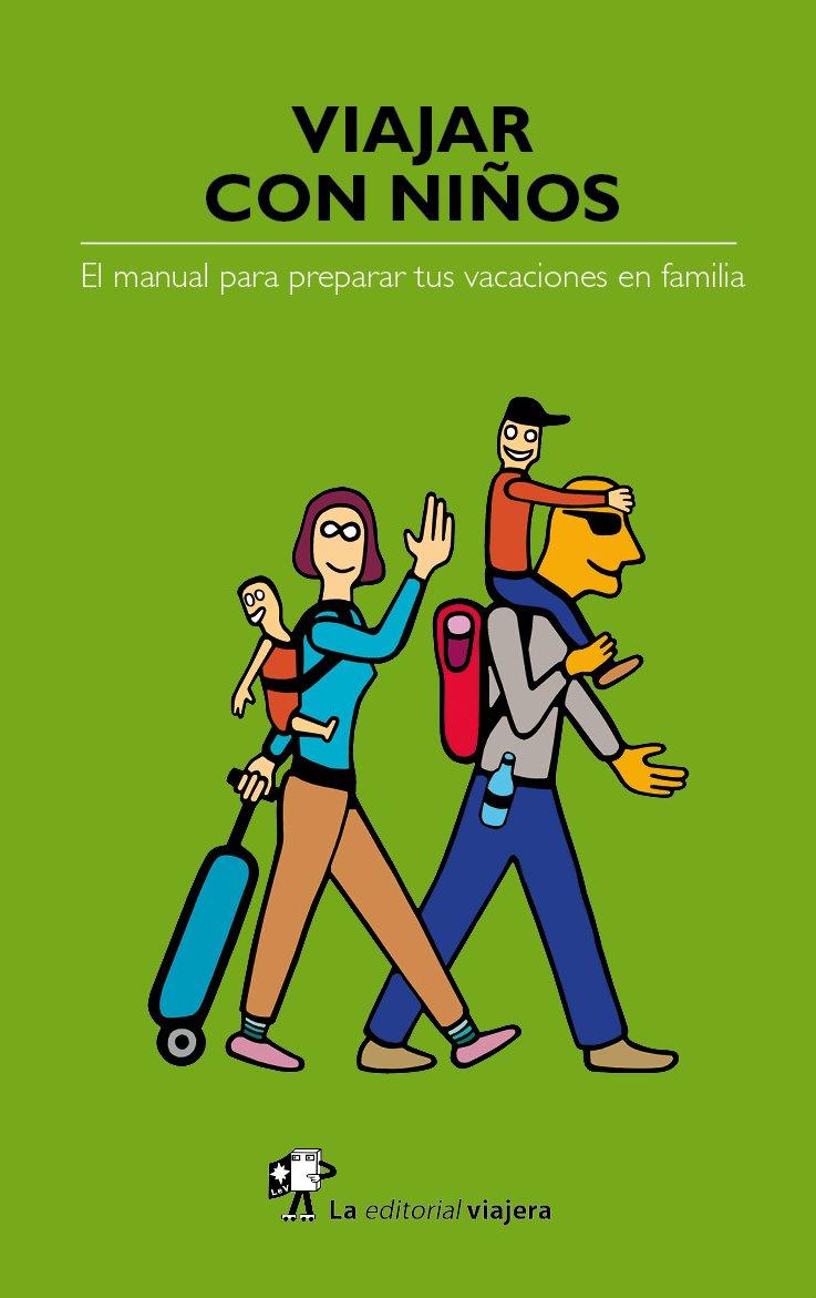 Viajar con niños: El manual para preparar tus vacaciones en familia eBook: Marco, Héctor Arenós, Fernández Arias, César: Amazon.es: Tienda Kindle
