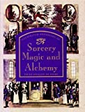 Illustrated Anthology of Sorcery, Magic and Alchemy, Grillot De Gury, 0792455371