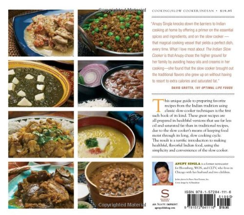 The indian slow cooker 50 healthy easy authentic recipes anupy the indian slow cooker 50 healthy easy authentic recipes anupy singla 9781572841116 amazon books forumfinder Choice Image