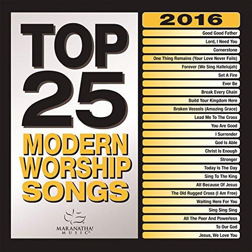 - Top 25 Modern Worship Songs 2016