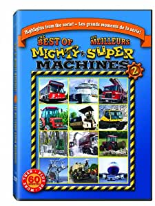 Mighty Machines, Best Of - Volume 2  / Super Machines, Les Meilleurs - Volume 2 (Bilingue) (Bilingual)