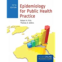 Epidemiology for Public Health Practice: Includes Access to 5 Bonus eChapters (Friis...