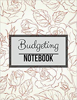 98d445eef681 Budgeting Notebook: Rose Floral Design With Calendar 2018-2019 ...